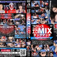AEM-07 Pro-wrestling erotic MIX tag-team match Vol.7 Assasin from Mexico Mei Hanasaki, Natsuki Momose