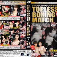 STX-01 TOPLESS BOXINGMATCH Vol.1 Mina Nagai, Ruruka, Misato Kamiya, Anna Miyazaki