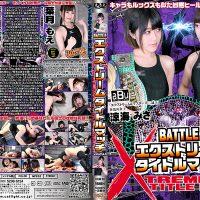 BXM-08 BATTLE XTREME TITLE MATCH Volume.8 Misa Suzumi, Moe Hazuki