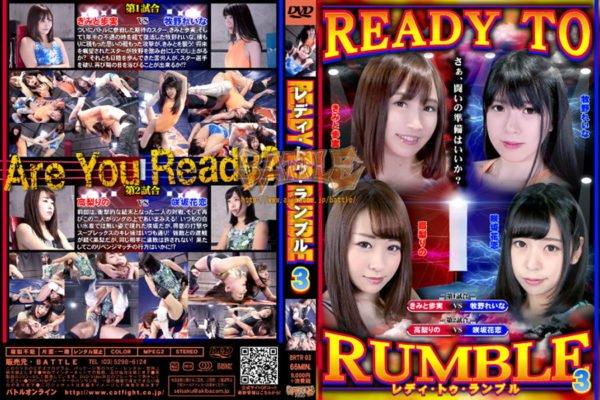 BRTR-03 READY TO RUMBLE 3 Ayumi Kimito, Reina Makino, Rino Takanashi, Karen Sakisaka