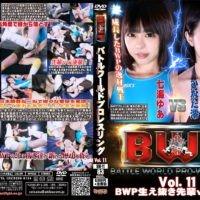 BW-11 BWP - Battle World Pro-wrestling Vol.11 Mio Hinata, Yua Nanami