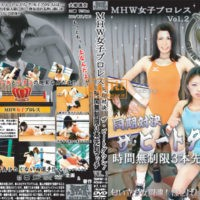 SMHW-2 MHW Women's Wrestling Vol.2 Synchronized Showdown The Beatdown! Unlimited Time 3 Preliminary Match MITSUYA Len, OTSUKA Mai
