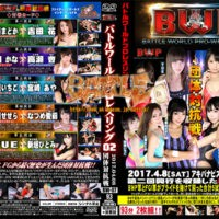 BW-07 BWP Battle world Pro-restling 02 Madoka Hitomi, Hana Yoshida, Kana Tsuruta, An Takase, Ichigo Suzuya, Aya Miyazaki, Sesera Harukawa, Airi Natsume, YUE, Hitomi Aragaki