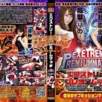 BEPM-06 Extreme Premium Match VOLUME.6 Rino Takanashi, Kaho Shibuya